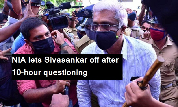 NIA lets Sivasankar off after 10-hour questioning in gold smuggling case