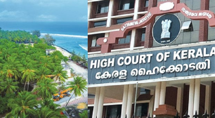 Do not demolish houses until further orders, HC issues stern order to Lakshadweep government