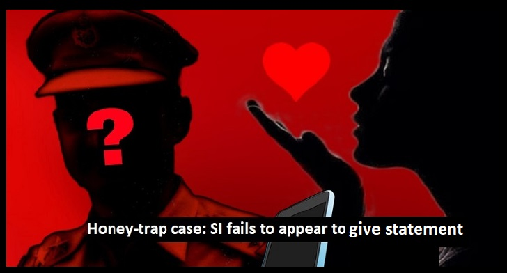 Honey-trap case: SI fails to appear to give statement, hiding after woman's shocking revelation